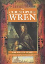 Sir Christopher Wren - Michael St. John Parker