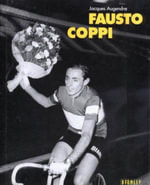 Fausto Coppi - Jacques Augendre