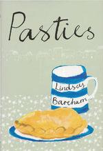 Pasties - Lindsey Bareham
