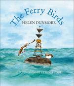 The Ferry Birds - Helen Dunmore