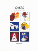 Cakes from Concept to Creation - Kathy Moore