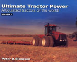 Ultimate Tractor Power : Articulated Tractors of the World v. 1, A-L - Peter D. Simpson