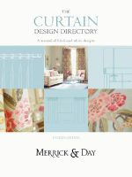 Curtain Design Directory :  The Must-Have Handbook for All Interior Designers and Curtain Makers - Catherine Merrick