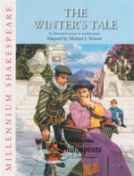 A Winter's Tale : An Illustrated Version In Modern Prose - Michael J. Stewart