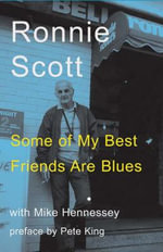 Some of My Best Friends Are Blues - Ronnie Scott
