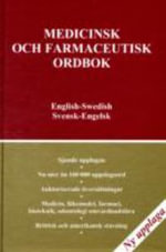 Medical and Pharmaceutical Dictionary, English-Swedish,Swedish- English : Medicinsk Och Farmaceutisk Ordbok,Engelsk-svensk-engelsk - C. K. R Cressy
