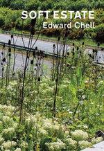 Soft Estate - Edward Chell