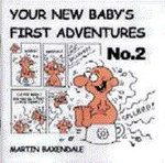 Your New Baby's First Adventures : No. 2 - Martin Baxendale