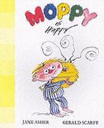 Moppy is Happy : Moppy Has Feelings Ser. - Jane Asher