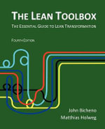 The Lean Toolbox : The Essential Guide to Lean Transformation - John Bicheno