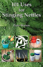 101 Uses for Stinging Nettles : Dry Gardening Australia  - Piers Warren