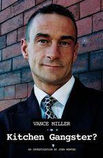 Kitchen Gangster? : The Story of a Serial Entrepreneur - John Newton