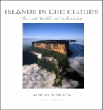 Island in the Clouds : The Lost World: An Exploration - Adrian Warren