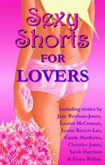 Sexy Shorts for Lovers - Rachel Loosmore