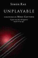 Unplayable - Simon Rae