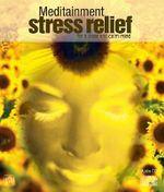 Stress Relief - Richard Latham