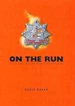 On the Run : A History of Croydon Fire Brigade - Eddie Baker
