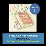 The Key to Arabic : Bk. 1 - Imran Hamza Alawiye