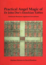 Practical Angel Magic of Dr John Dee's Enochian Tables - Stephen Skinner
