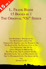 15 Books in 1: L. Frank Baum's Original Oz Series : With