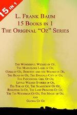 L. Frank Baum's Original Oz Series : L. Frank Baum's Original