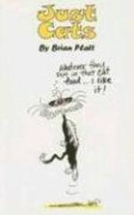 Just Cats : Just - Brian Platt