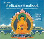 The New Meditation Handbook : Meditations to Make Our Life Happy and Meaningful - Geshe Kelsang Gyatso