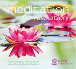 Meditation for Relaxation : Meditations to Relax Body and Mind - Geshe Kelsang Gyatso