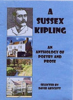A Sussex Kipling : An Anthology of Poetry and Prose - David Arscott