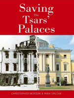 Saving the Tsars' Palaces : And Other Stories - Christopher Morgan
