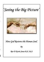 Seeing the Big Picture - D Kevin Jones