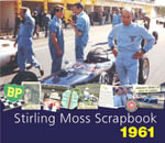 Stirling Moss Scrapbook 1961 : All My Races - Sir Stirling Moss