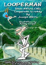When Nature Calls - Looperman is Ready, with the FREE Looperman 100 - Joseph Harris