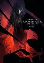 The Art of Atomhawk Design : v. 1 - 3DTotal Team