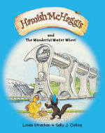 Hamish McHaggis : The Wonderful Water Wheel - Linda Strachan