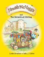 Hamish McHaggis : The Skirmish at Stirling - Linda Strachan