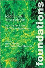 Science Versus Superstitution : The Case for a New Scientific Enlightenment - James Panton