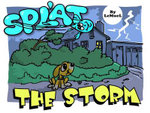 Splat : The Storm - A.E. Gale