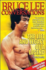 Bruce Lee Conversations : The Life And Legacy Of A Legend - Fiaz Rafiq