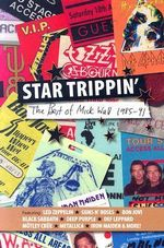 Star Trippin' : Complete Guide to Their Music - Mick Wall