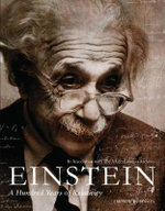 Einstein : a Hundred Years of Relativity - Andrew Robinson