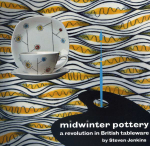 Midwinter Pottery : A Revolution in British Tableware - Steven Jenkins