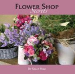 Flower Shop Secrets - Sally Page