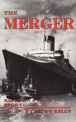 The Merger - Paddy Kelly