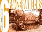 Panzerwrecks 6 : German Armour, 1944-45 - Lee Archer