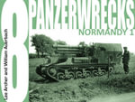 Panzerwrecks 8 : Normandy 1 - Lee Archer