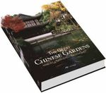 The Great Chinese Gardens : History, Concepts, Techniques