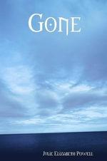 Gone - Julie Elizabeth Powell