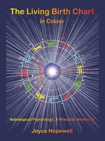 The Living Birth Chart in Colour - Joyce Susan Hopewell