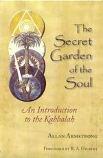 The Secret Garden of the Soul - Allan Armstrong